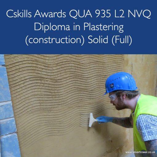 Cskills Awards QUA 935 L2 NVQ Diploma in Plastering (construction) Solid (Full)